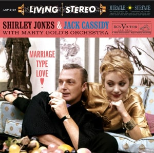 shirley jones and jack cassidy marriage type love