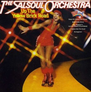 "The Salsoul Orchestra Goes ""High,"" ""Up the Yellow Brick Road"""