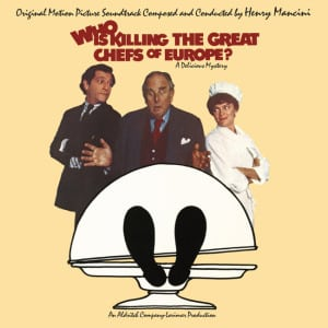 """Henry Mancini's """"Who Is Killing The Great Chefs of Europe?"""" Inaugurates New Vintage Soundtrack Series From Varese"""