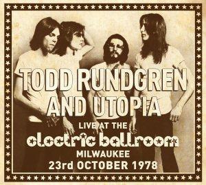 Todd and Utopia - Electric Ballroom