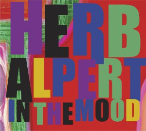 Herb Alpert - In the Mood