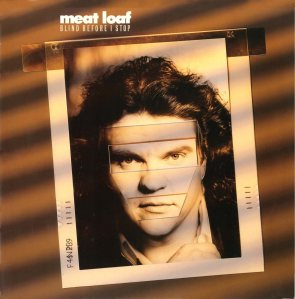 meat loaf blind before i stop