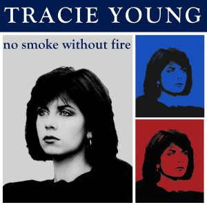 tracie young no smoke without fire