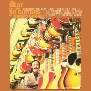 50 Guitars of Tommy Garrett - Best 1