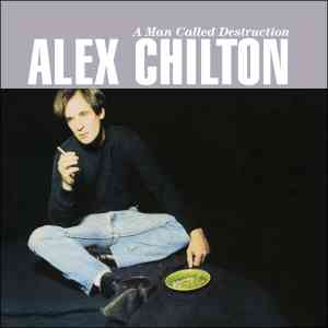 Alex Chilton A Man Called Destruction