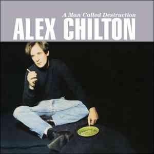 Alex Chilton A Man Called Destruction