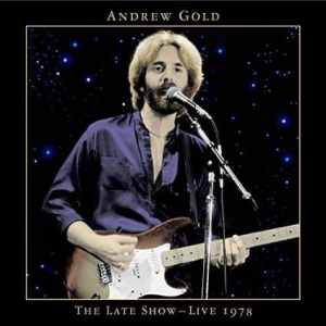Andrew Gold - Late Show
