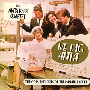 Anita Kerr We Dig Anita