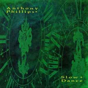 """Esoteric Recordings Revisits Anthony Phillips' """"Slow Dance"""" On CD/DVD Deluxe Edition"""