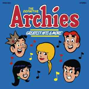 Archies DefinitiveArchies GreatestHitsandMore