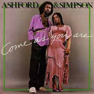 Ashford and Simpson - Come As You Are