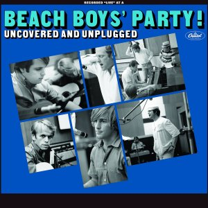 Beach Boys Party - Uncovered and Unplugged