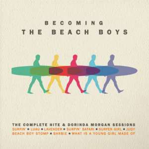 Becoming The Beach Boys