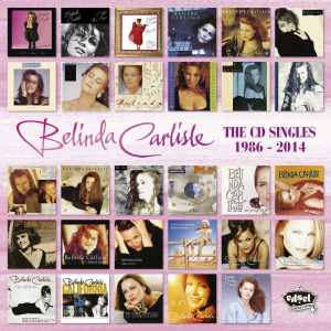 Belinda Carlisle - CD Singles