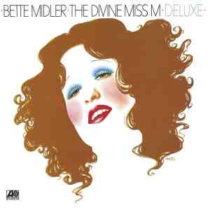 Bette Midler The Divine Miss M Deluxe