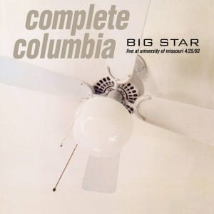 Big Star - Complete Columbia