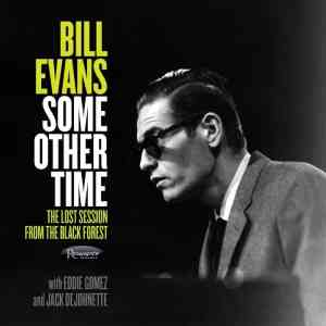 Bill Evans Some Other Time