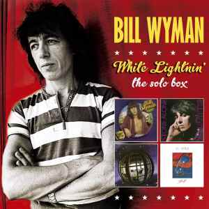 Bill Wyman - White Lightnin