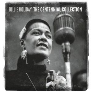 Billie Holiday - Centennial
