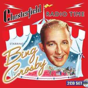 Bing Crosby Chesterfield Radio Time
