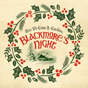 Blackmores Night Here We Come A Caroling