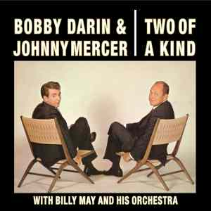 Bobby Darin and Johnny Mercer Two of a Kind