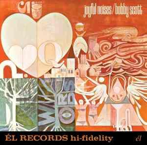 Bobby Scott - Joyful Noises