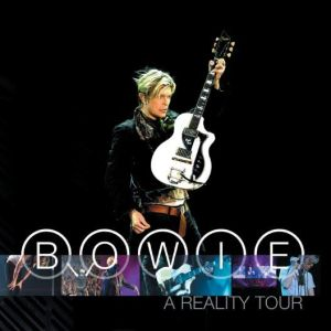 Bowie A Reality Tour Cover