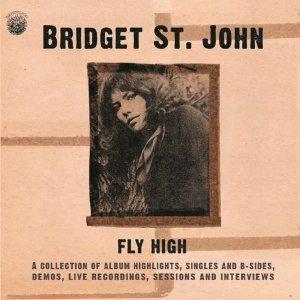 Bridget St John Fly High