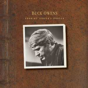 It's Been a Long, Long Time: Omnivore Rescues Lost Buck Owens Album from the Vaults