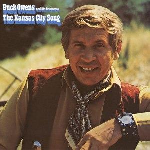 Buck Owens Kansas City Song