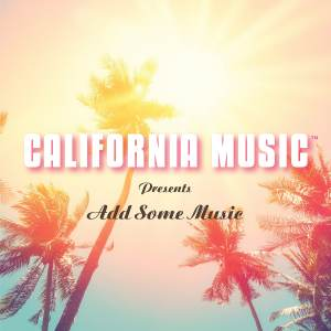 California Music Add Some Music