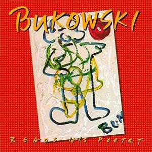 Charles Bukowski Reads His Poetry