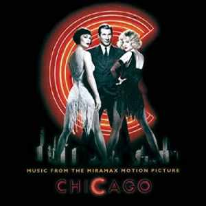 "Give 'Em The Old Razzle-Dazzle: Real Gone To Reissue ""Chicago"" Soundtrack on Vinyl in July"