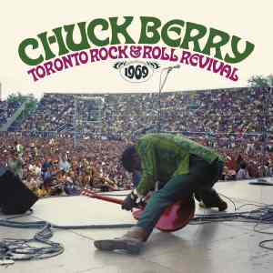 Chuck Berry Toronto Rock and Roll Revival 1969