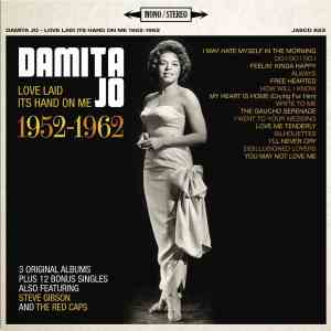 Damita Jo - Love Laid Its Hands on Me