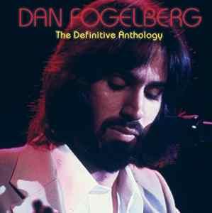 Dan Fogelberg Definitive Anthology
