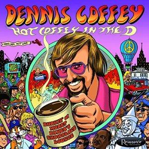 Dennis Coffey Hot Coffey