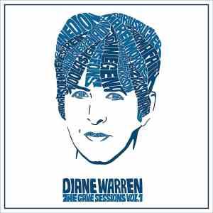 Diane Warren Cave Sessions Volume 1