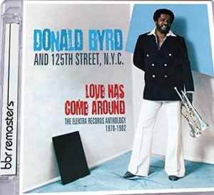 Donald Byrd Love Has Come Around