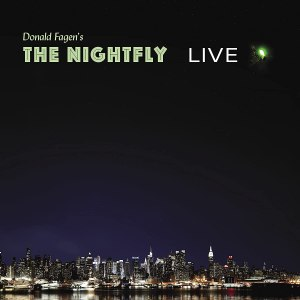 Donald Fagens The Nightfly Live