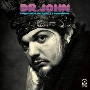 Dr. John Professor Bizarres Funknology