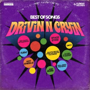 Drivin n Cryin - Best of Songs