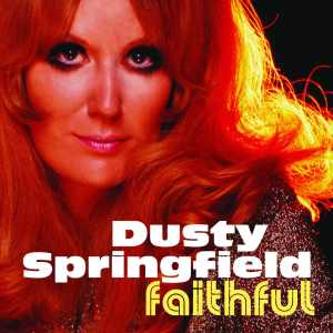 Dusty Springfield - Faithful