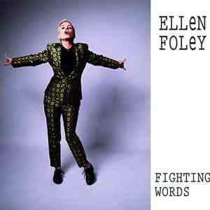 Ellen Foley Fighting Words