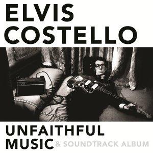 Elvis Costello - Unfaithful Music