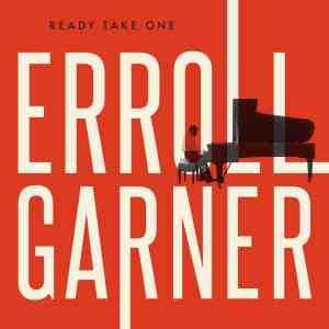 Erroll Garner Ready Take One