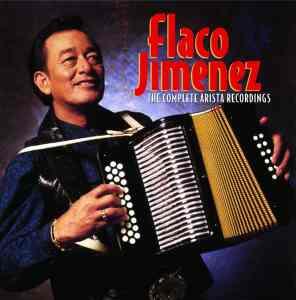 Flaco Jiminez - Complete Arista