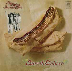 """Wild Horses: Intervention Reissues The Flying Burrito Brothers' """"Burrito Deluxe"""" On LP, Hybrid SACD"""