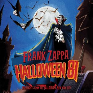 Frank Zappa Halloween 81 Highlights